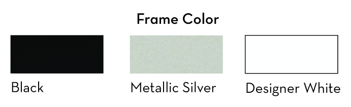 Ergonomic frame colors Black, Metallic Silver & Designer White